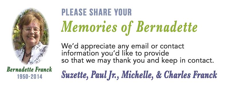 Share your memories of Bernadette Franck.